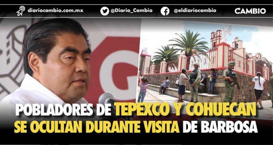 Pobladores de Tepexco y Cohuecan se ocultan durante visita de Barbosa (FOTOS)
