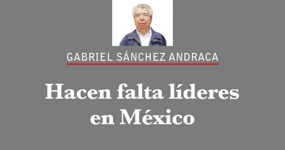 Hacen falta líderes en México