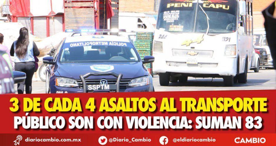 3 de cada 4 asaltos al transporte público son con violencia: suman 83