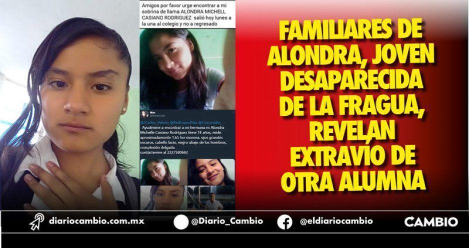 Familiares de Alondra, joven desaparecida de La Fragua, revelan extravío de otra alumna