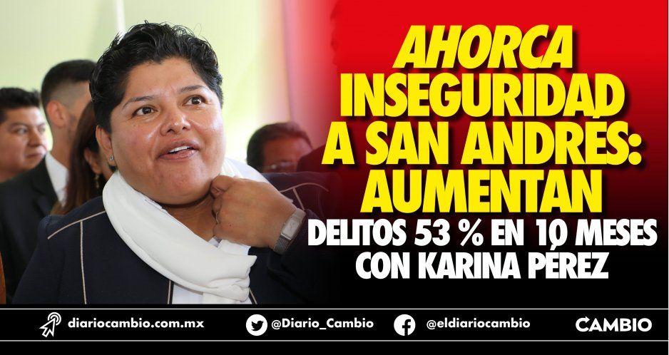 Ahorca inseguridad a San Andrés: aumentan delitos 53 % en 10 meses con Karina Pérez