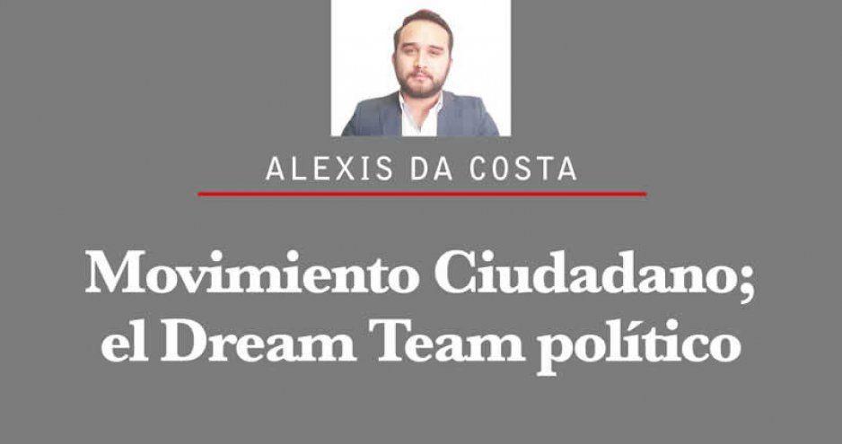 Movimiento Ciudadano; el Dream Team político.