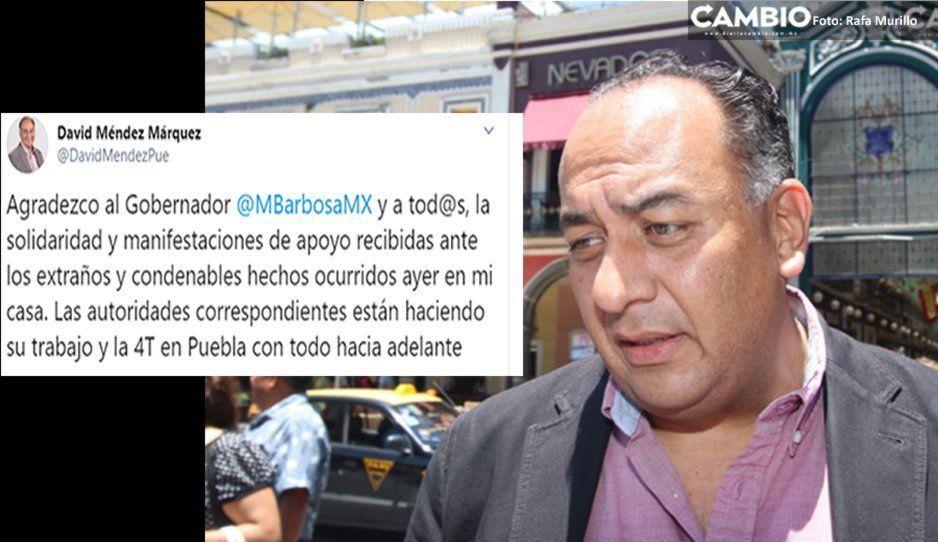 Agradece David Méndez apoyo y solidaridad de Barbosa tras haber sido víctima de un asalto en su casa