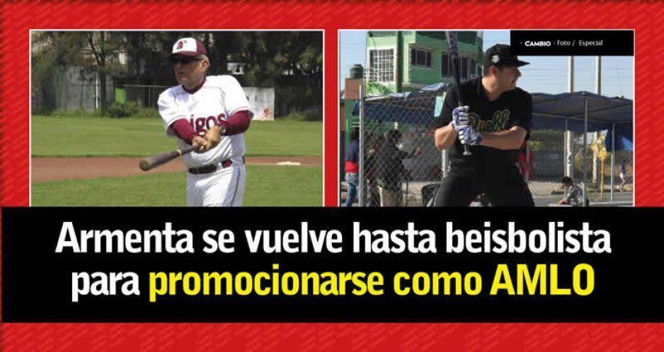 Armenta a la desesperada: se vuelve beisbolista como AMLO  (VIDEOS)