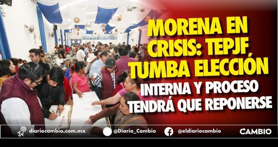 Tumba el TEPJF el cochinero electoral del proceso interno de Morena