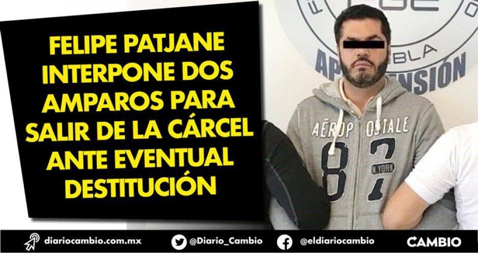 Felipe Patjane interpone dos amparos para  salir de la cárcel ante eventual destitución
