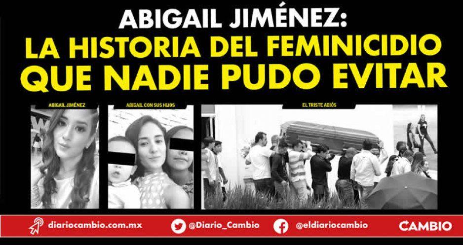 Abigail Jiménez: la historia del feminicidio que nadie pudo evitar (VIDEOS)