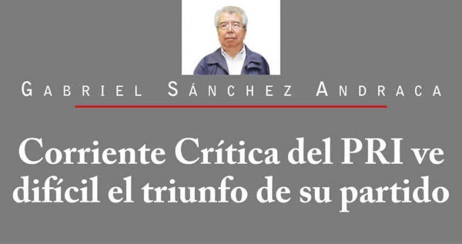 Corriente Crítica del PRI ve difícil el triunfo de su partido