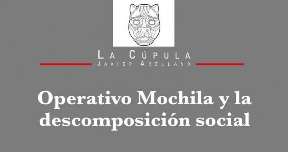 Operativo Mochila y la descomposición social