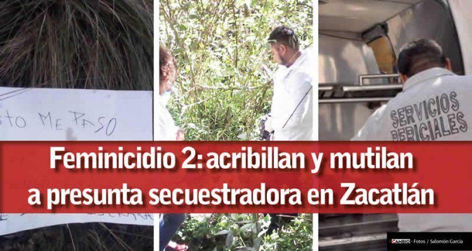 Feminicidio 2: Acribillan y mutilan a presunta secuestradora en Zacatlán