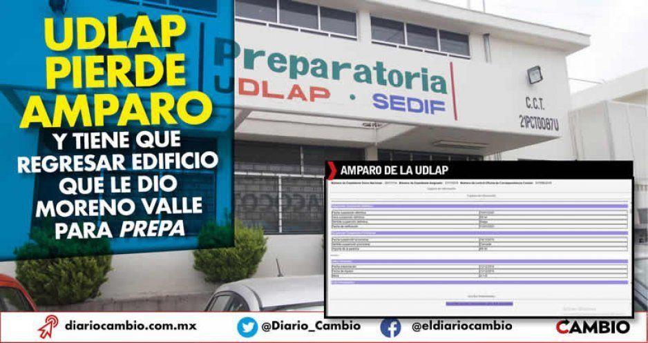 Udlap pierde amparo y tiene que regresar edificio que le dio Moreno Valle para prepa