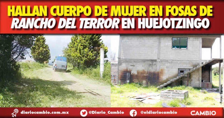 Hallan cuerpo de mujer en fosas de Rancho del Terror en Huejotzingo