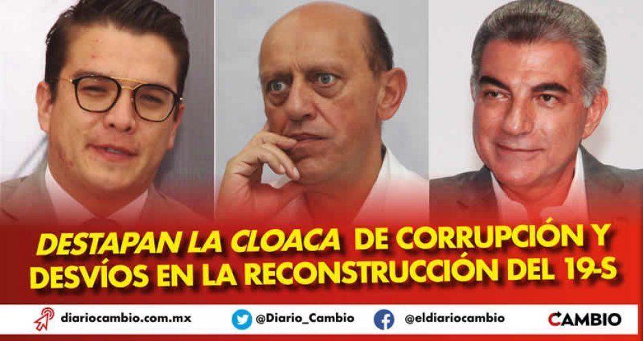 Destapan la cloaca de corrupción y desvíos en la reconstrucción del 19-S (VIDEOS)