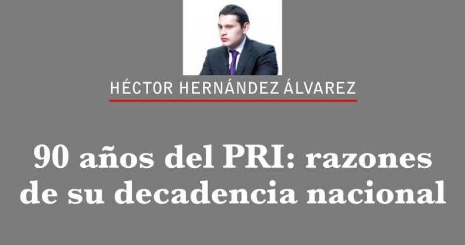 90 años del PRI: razones de su decadencia nacional