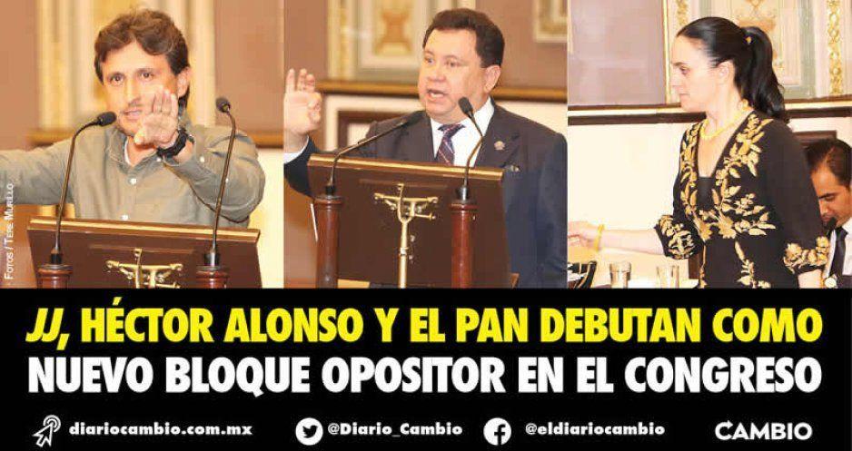 JJ, Héctor Alonso y el PAN debutan como nuevo bloque opositor en el Congreso (VIDEOS)