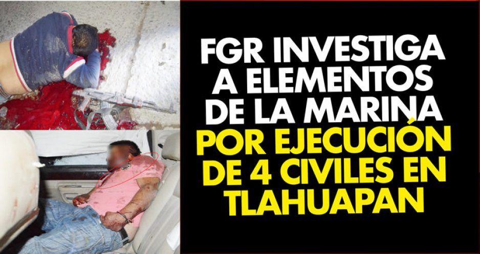 Acusan a 'marinos' de ejecución extrajudicial: detuvieron a 4 huachicoleros y aparecieron semienterrados en Tlaxcala al otro día