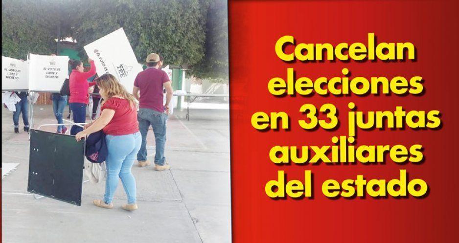 Cancelan elecciones en 33 juntas auxiliares del estado