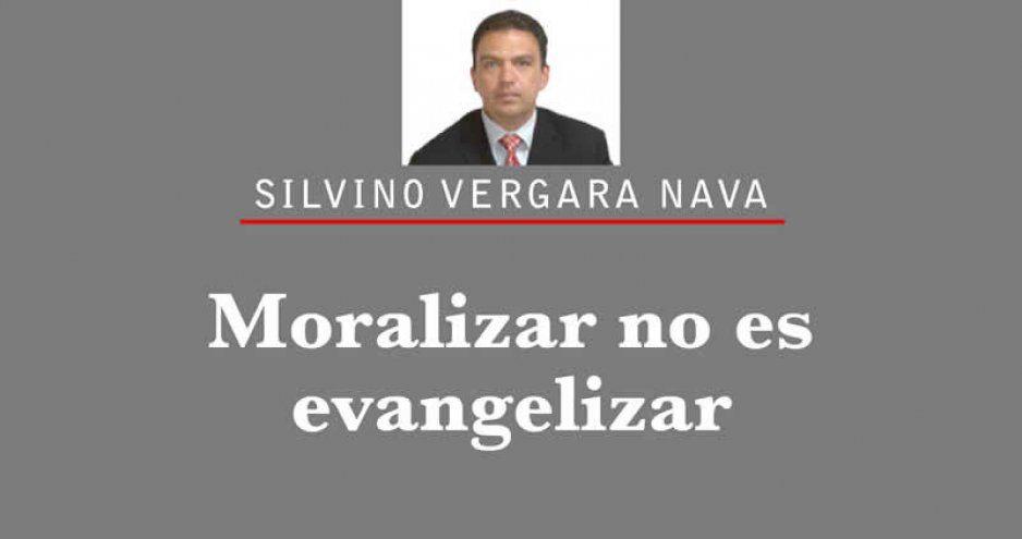 Moralizar no es evangelizar
