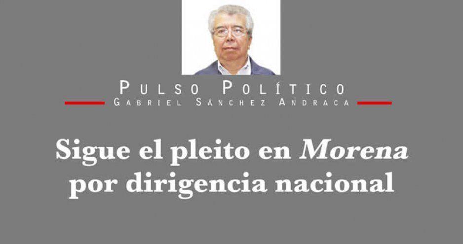 Sigue el pleito en Morena por dirigencia nacional