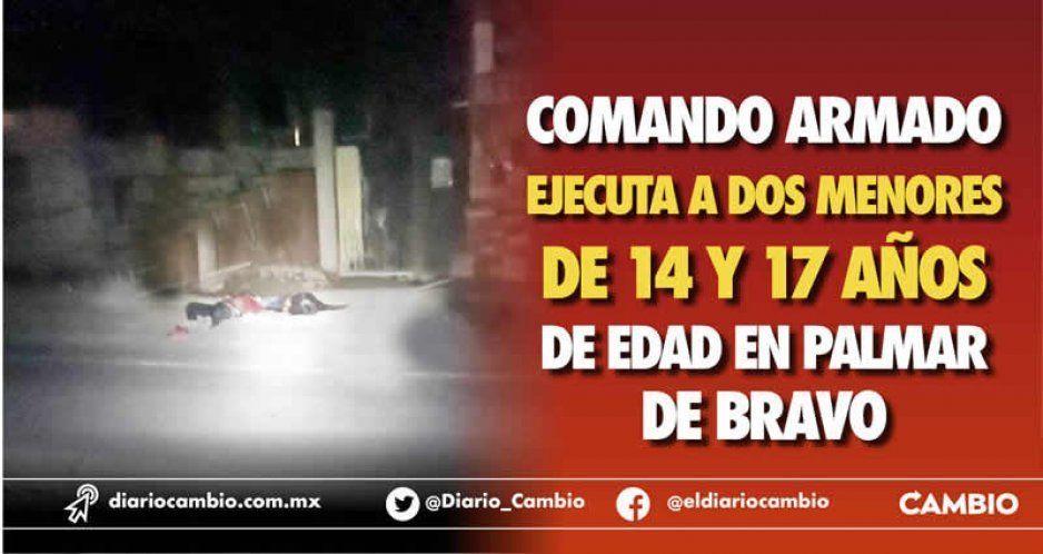 Comando armado ejecuta a dos menores de 14 y 17 años de edad en Palmar de Bravo
