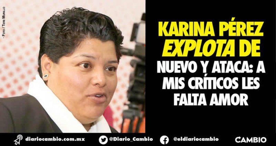 Karina estalla otra vez: les falta amor a los que me critican