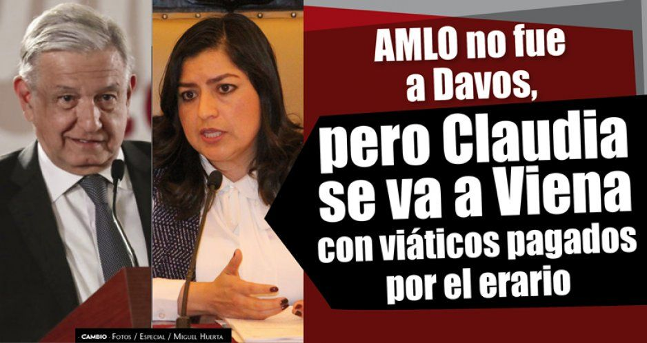 AMLO no fue a Davos, pero Claudia se va a Viena con viáticos pagados por el erario (VIDEO)