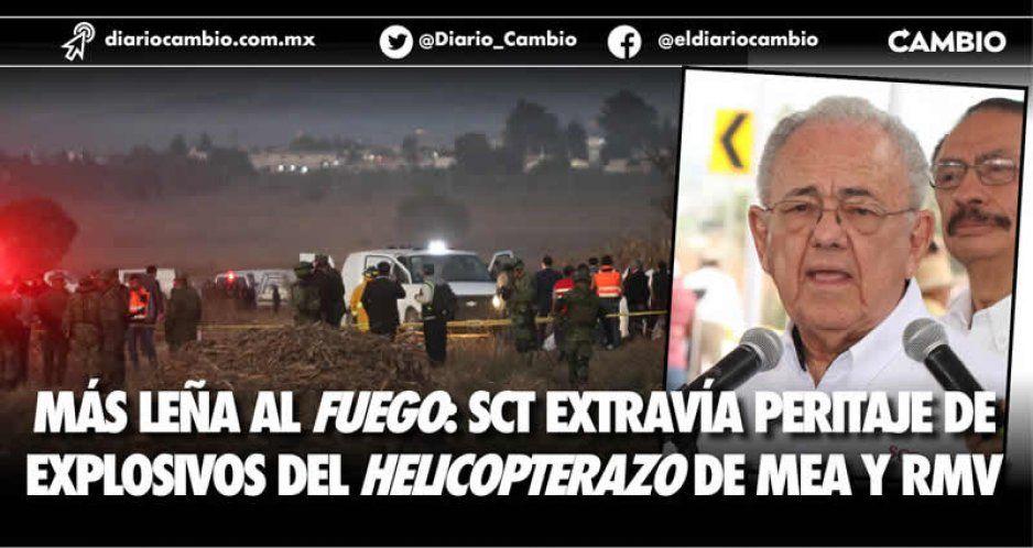Más leña al fuego: SCT extravía peritaje de  explosivos del helicopterazo de MEA y RMV