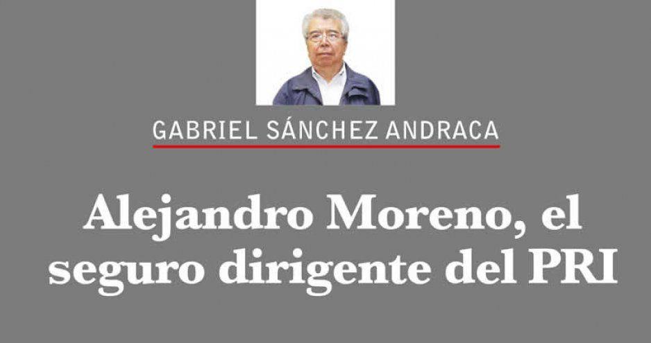 Alejandro Moreno, el seguro dirigente del PRI