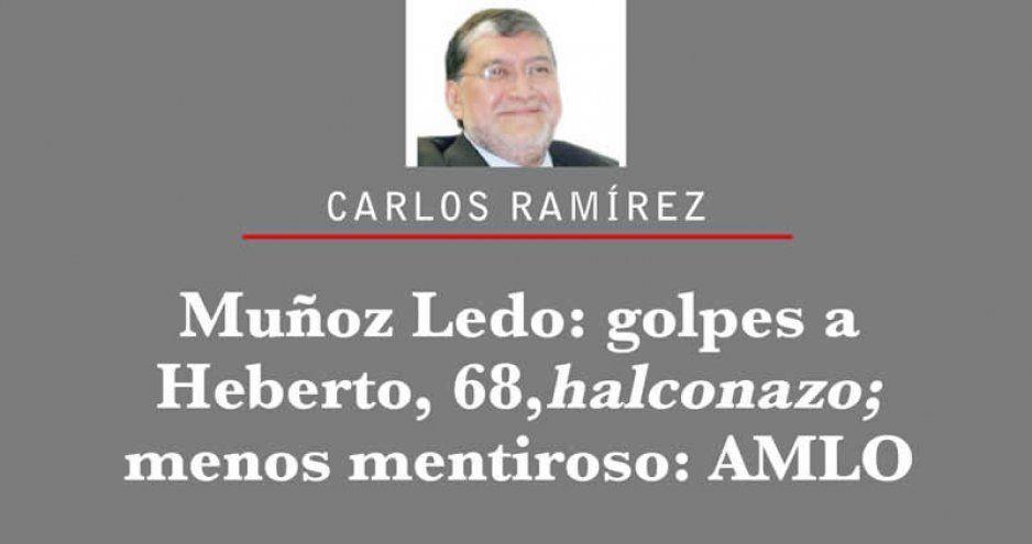 Muñoz Ledo: golpes a Heberto, 68, halconazo; menos mentiroso: AMLO