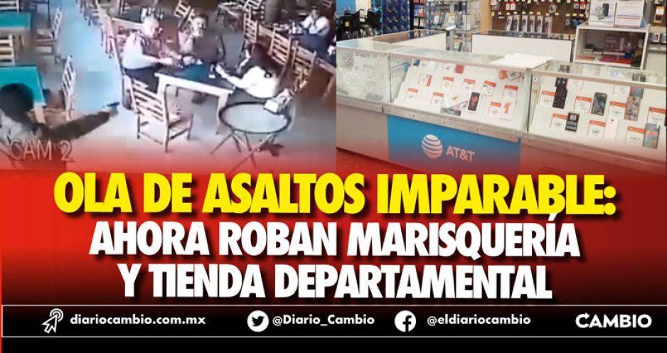 Ola de asaltos imparable: ahora roban marisquería y Walmart del Parque Puebla (VIDEO)