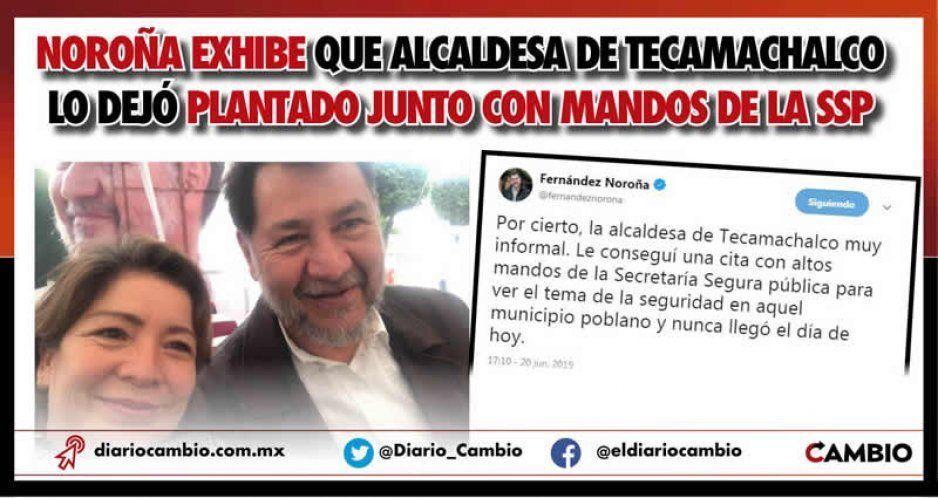 Noroña exhibe que alcaldesa de Tecamachalco lo dejó plantado junto con mandos de la SSP