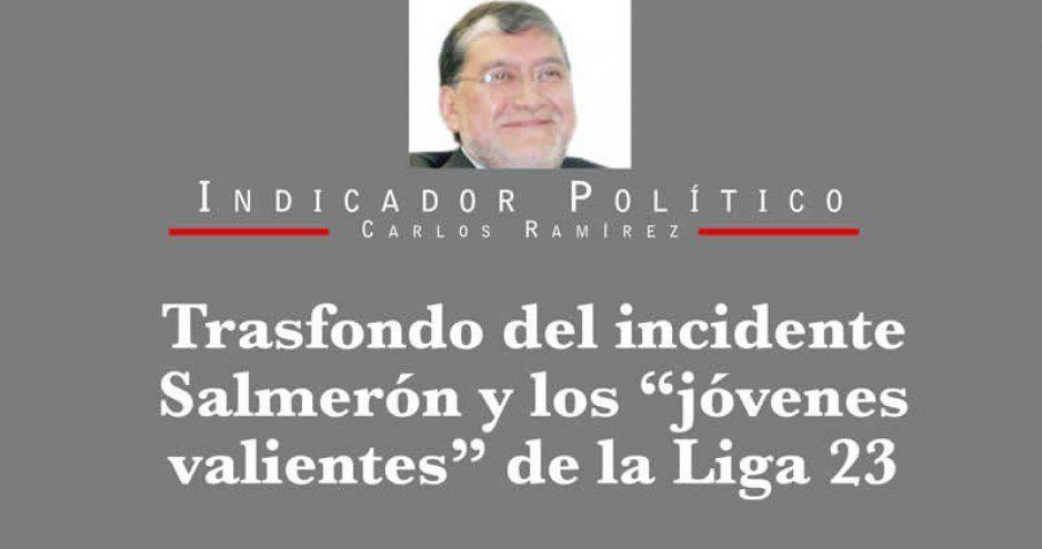 """Trasfondo del incidente Salmerón y los """"jóvenes valientes"""" de la Liga 23"""