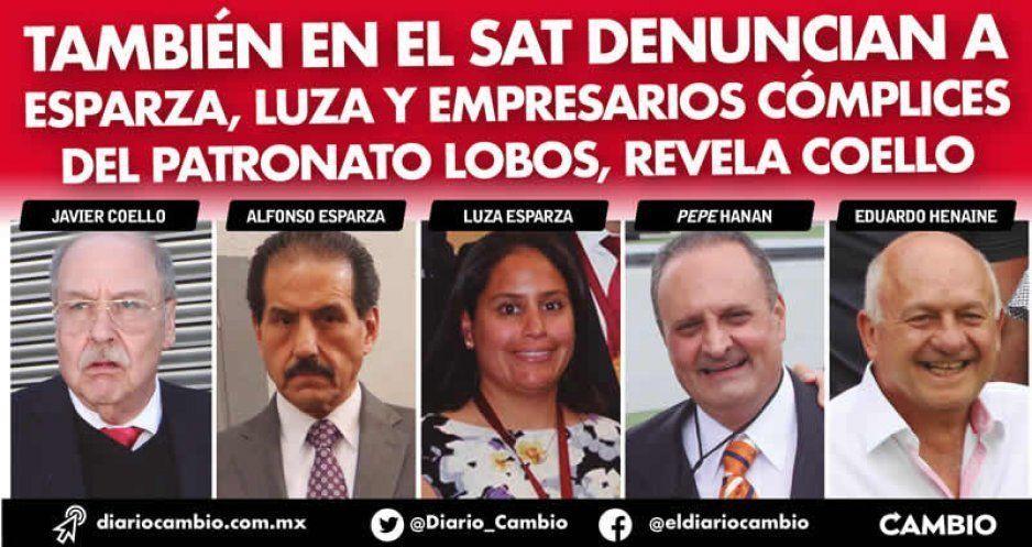 También en el SAT denuncian a Esparza, Luza y empresarios cómplices del Patronato Lobos, revela Coello (VIDEO)