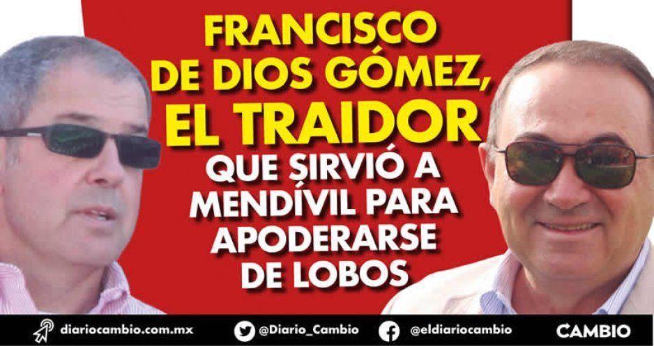 Francisco de Dios Gómez, el traidor que sirvió a Mendívil para apoderarse de Lobos