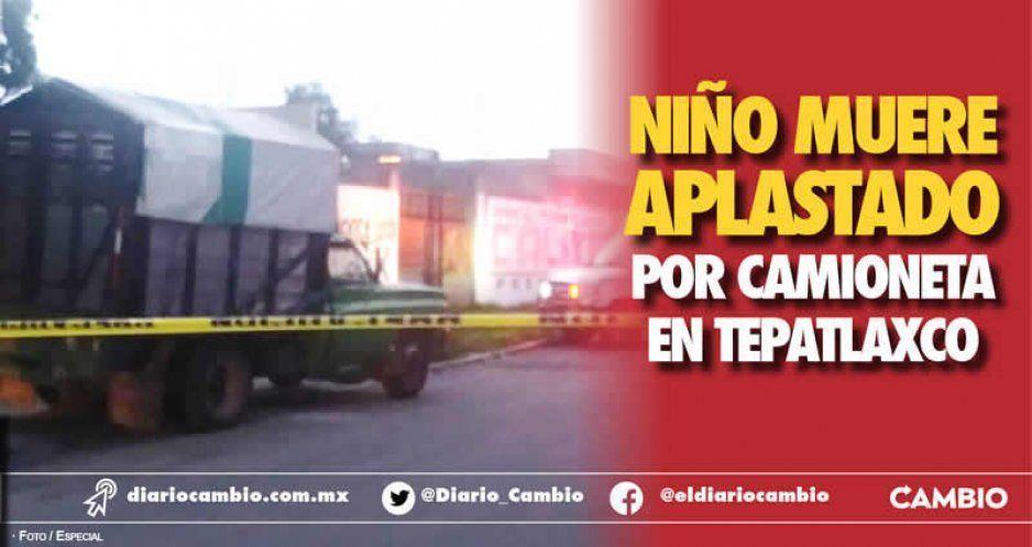 Niño muere aplastado por camioneta en Tepatlaxco