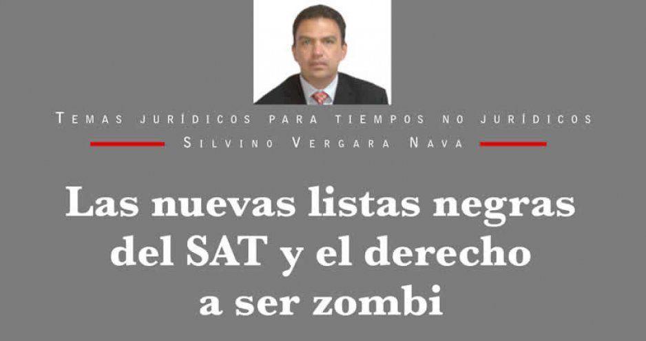 Las nuevas listas negras del SAT y el derecho a ser zombi