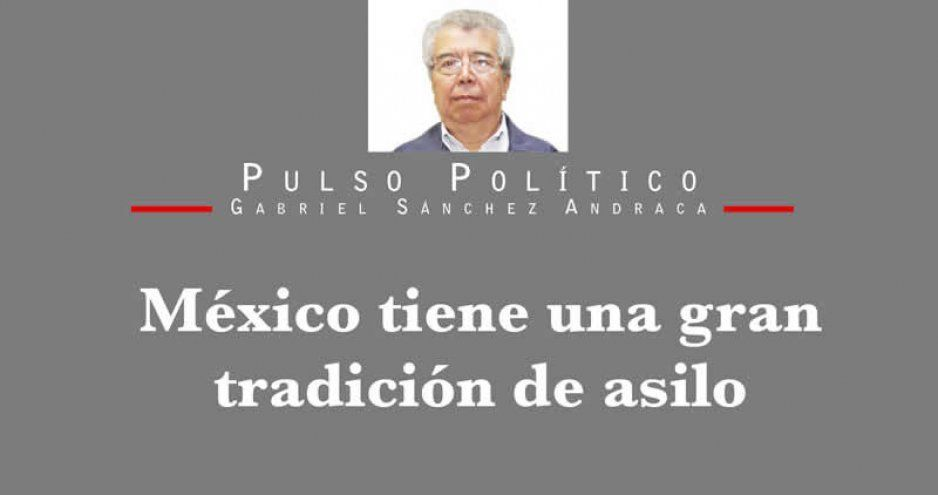 México tiene una gran tradición de asilo