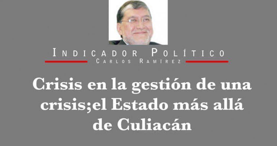 Crisis en la gestión de una crisis; el Estado más allá de Culiacán