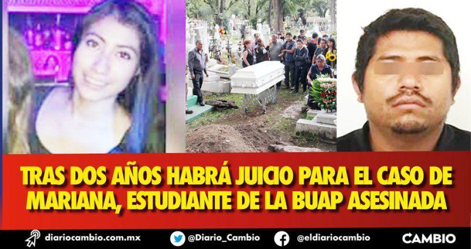 Tras dos años habrá juicio para el caso de Mariana, estudiante de la BUAP asesinada