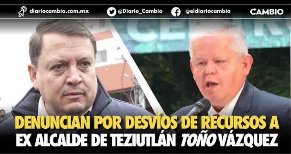 Denuncia Peredo a Toño Vázquez, el ex edil de Teziutlán