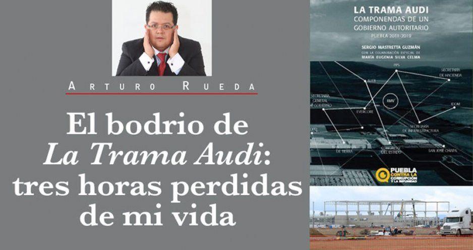El bodrio de La Trama Audi: tres horas perdidas de mi vida