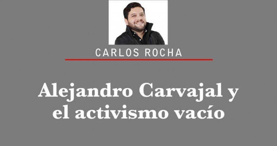 Alejandro Carvajal y el activismo vacío