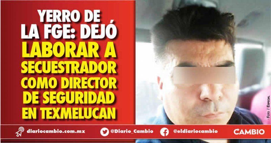 Acepta FGE que entregó constancia a mando secuestrador de San Martín: levantó en 2011 a 4 en Cholula