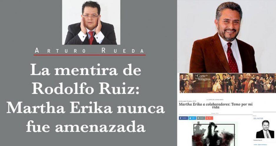 La mentira de Rodolfo Ruiz: Martha Erika nunca fue amenazada