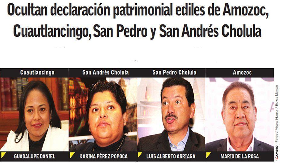 Ocultan declaración patrimonial ediles de Amozoc, Cuautlancingo, San Pedro y San Andrés Cholula