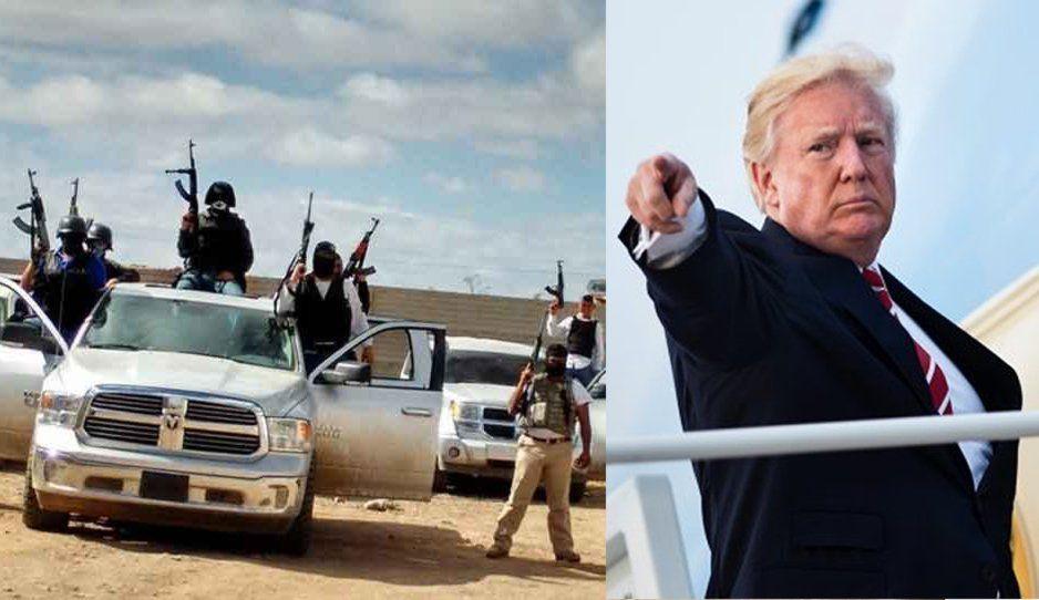 Los Metros, Los Zetas y el CJNG, los más odiados por Donald Trump