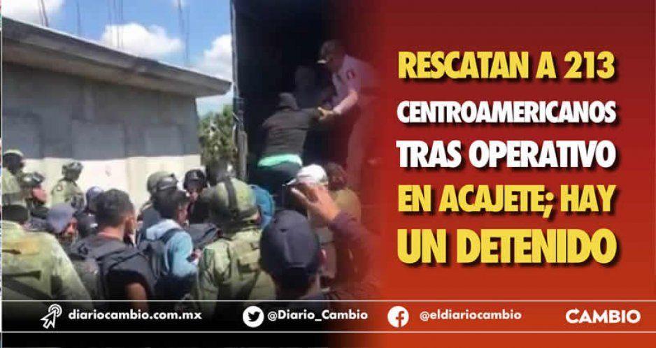 Rescatan a 213 centroamericanos tras operativo en Acajete; hay un detenido