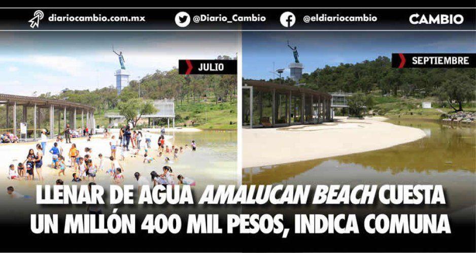 Llenar de agua Amalucan Beach cuesta  un millón 400 mil pesos, indica Comuna