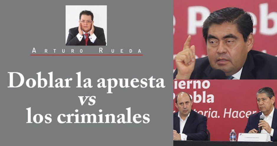 Doblar la apuesta vs los criminales