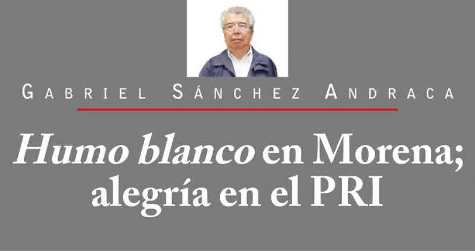 Humo blanco en Morena; alegría en el PRI